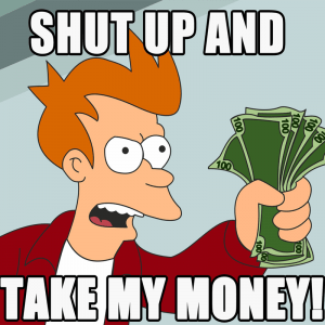 ICAST 2014 Shut-up-and-take-my-money