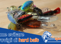 Come evitare i grovigli di Hard Bait